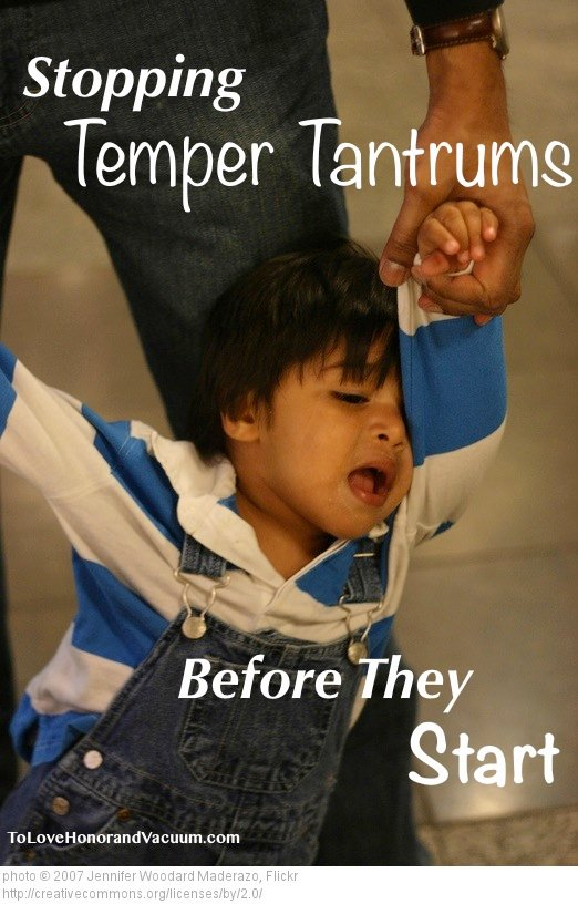 Stopping Temper Tantrums Before they Start
