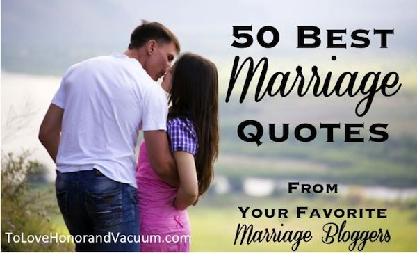 50 Quotes About Love And Marriage : 50 Best Christian Marriage Quotes from Your Favorite Marriage Bloggers
