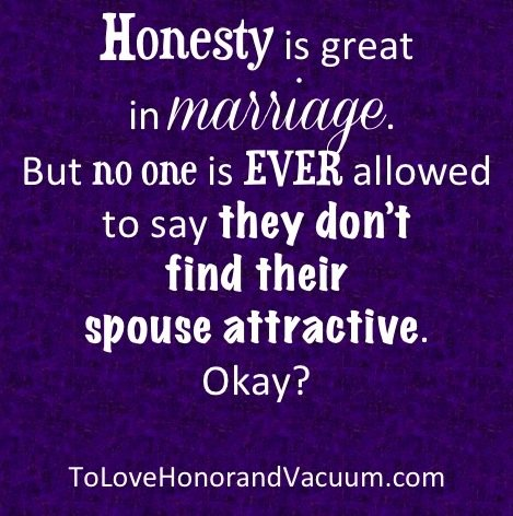 No spouse should tell the other they're not attractive! Read on.