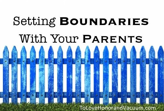 Setting Boundaries with Your Parents