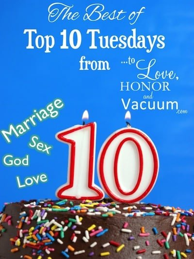 The Best of Top 10 Tuesdays posts at To Love, Honor and Vacuum