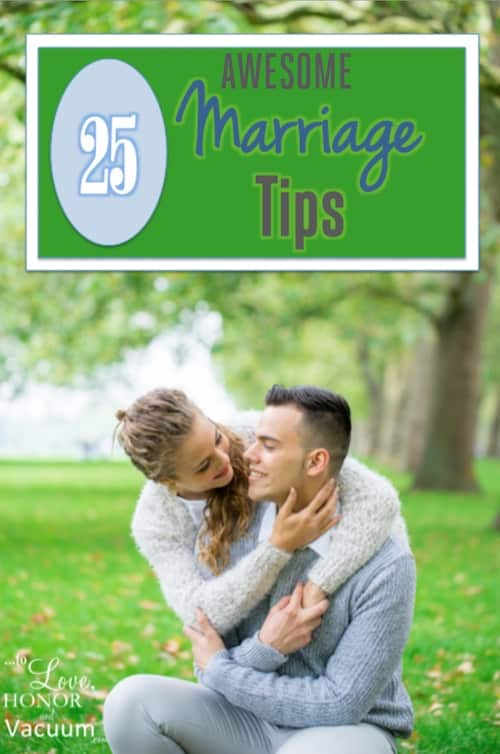 25 Marriage Tips--funny, practical, and true! #marriage