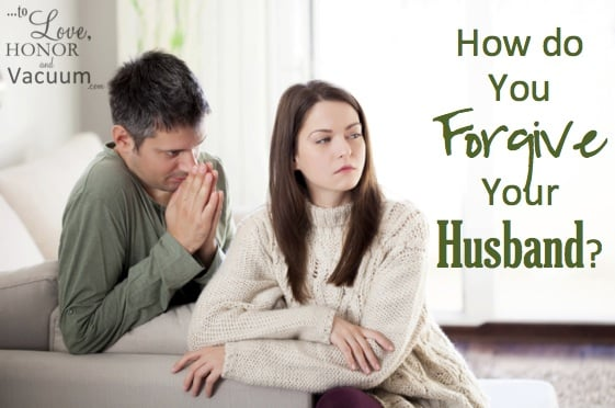 Wifey Wednesday: How to Forgive Your Husband