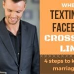 FB Texting Facebook Cross Line 150x150 - Reader question: How Do You Stop Obsessing Over Your Husband's Past?