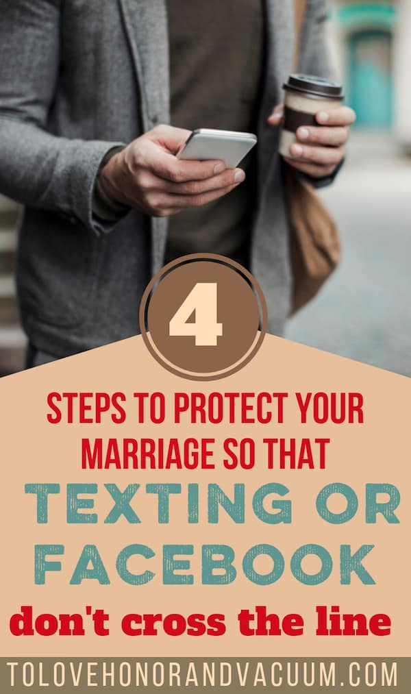 When texting or Facebook cross the line: What to do when your husband is texting someone else, or talking to other women on Facebook. 4 Principles to keep safe in marriage.