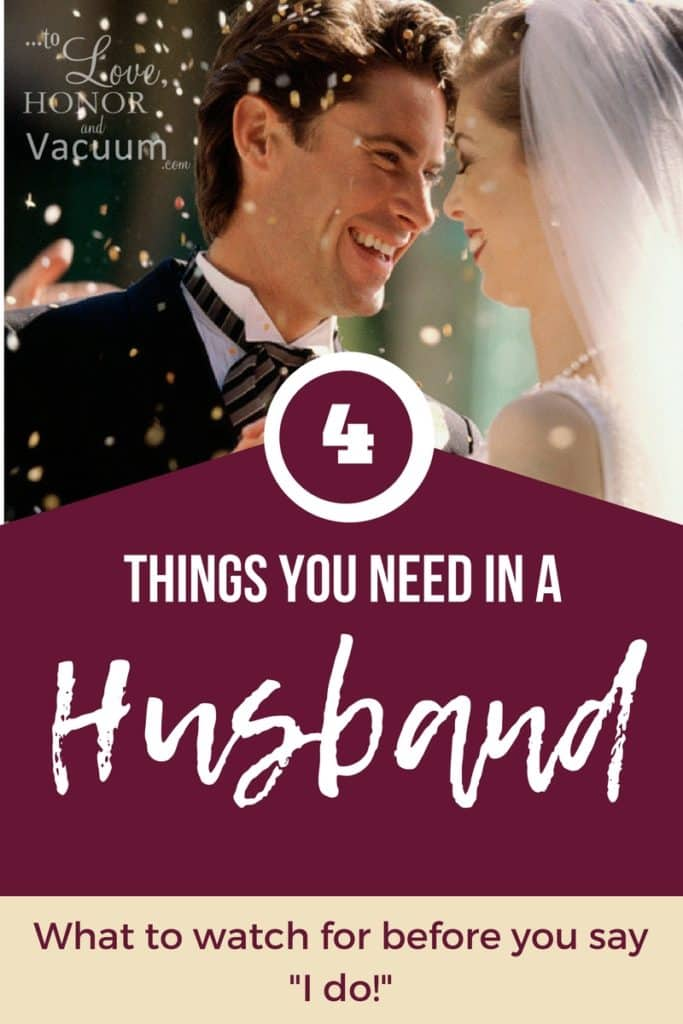 PIN 4 things need in husband 683x1024 - The 4 Things You Need in a Husband