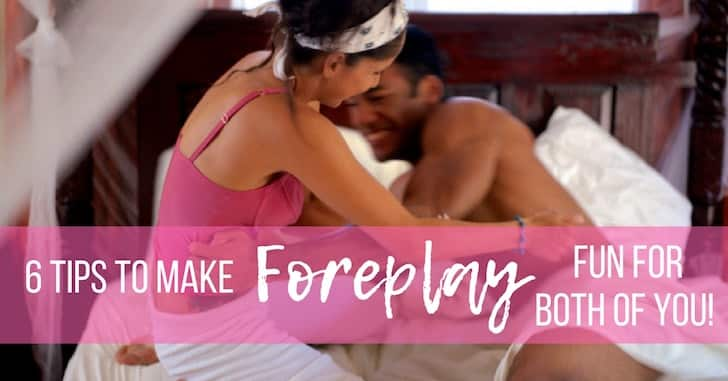 FB 6 Foreplay Tips - Top 10 Tips for Initiating Sex with Your Husband