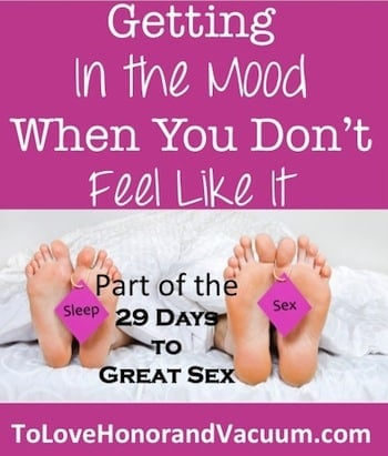 "Don't Want Sex? Here's how to get ""in the mood""--even if you don't feel like it."