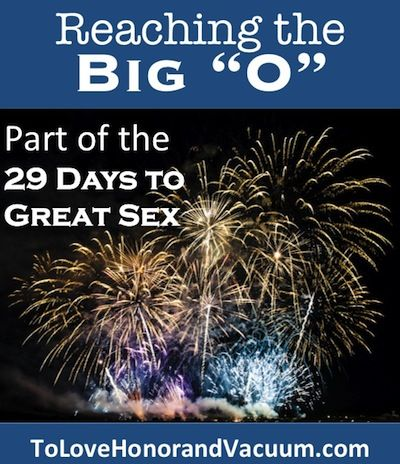 ReachingBigO1 - 29 Days to Great Sex Day 16: How to Have an Orgasm