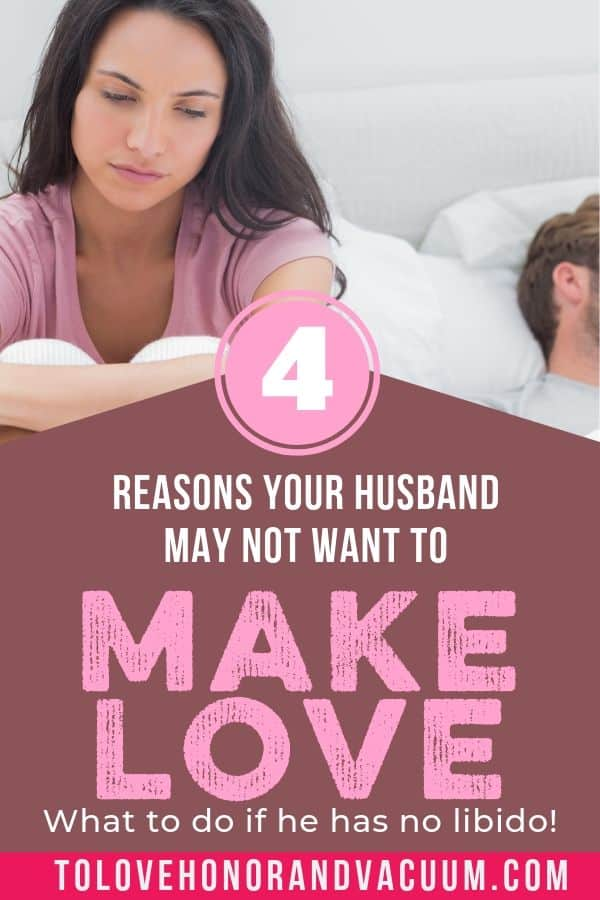 My Husband doesnt want to make love - Why Doesn't My Husband Want to Make Love?