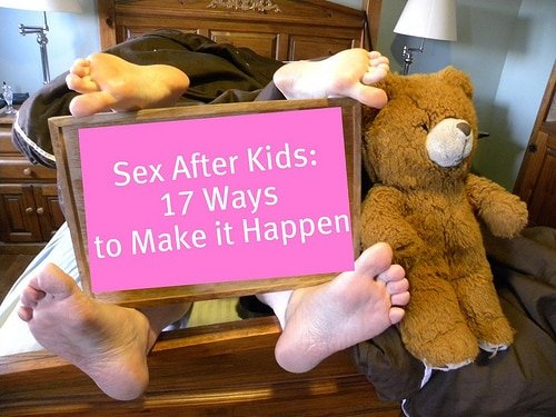 "Sex After Kids Come - Why It's Not Okay to Say ""I Wish I Never Had Kids!"""