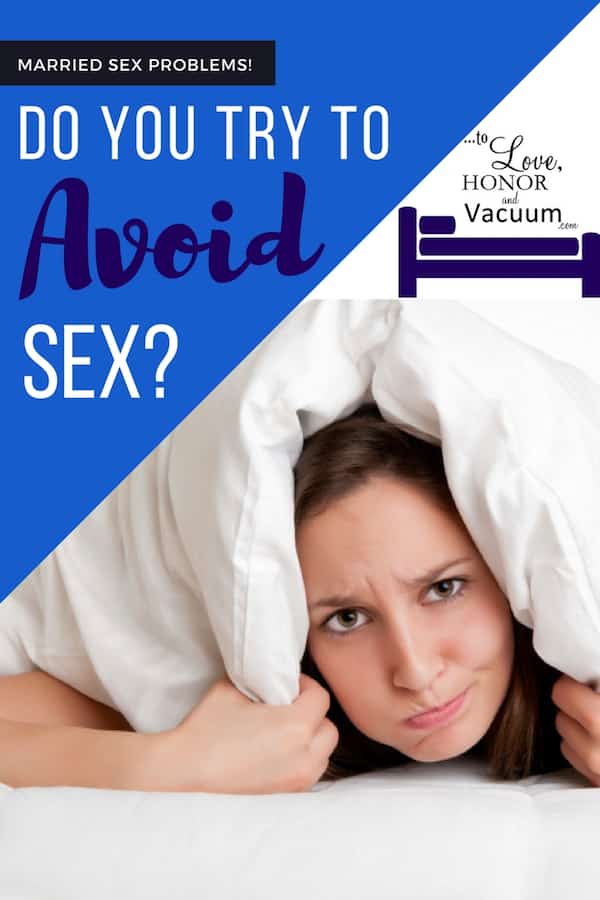 Do you try to avoid sex? | Help for women with no libido! Married sex should be great sex, so if sex in marriage ISN'T great and you'd rather go without, here's what to do instead!
