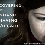 HusbandAffair 150x150 - Do We Try too Hard to Rush Forgiveness?