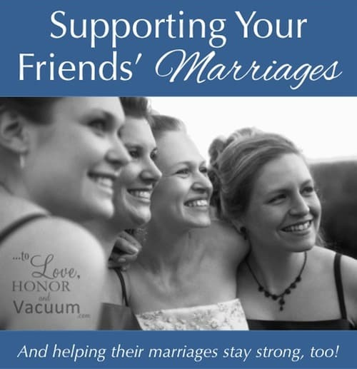 Wifey Wednesday: Supporting Friends' Marriages