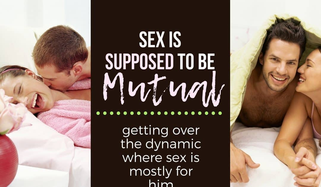 Wifey Wednesday: Sex Should Be Mutual