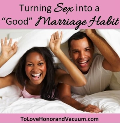 "Getting into the ""Habit"" of Making Love"