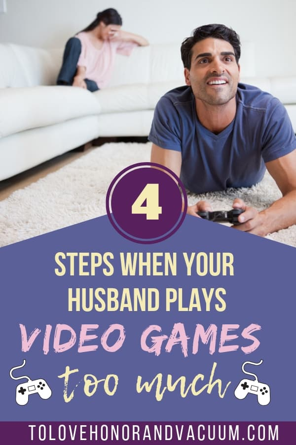 Husband Plays Too Many Video Games - My Husband Plays Video Games Too Much!