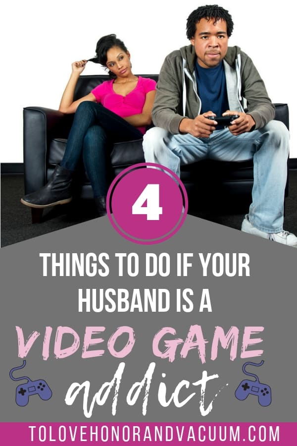 Husband is Video Game Addict - My Husband Plays Video Games Too Much Part 2