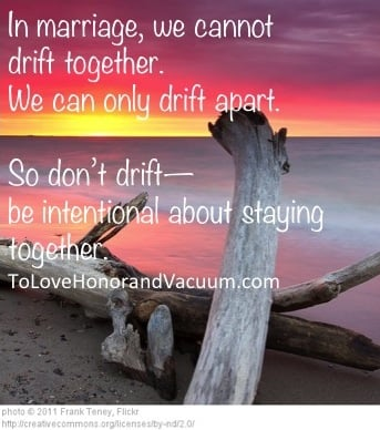 You cannot drift together; you only drift apart