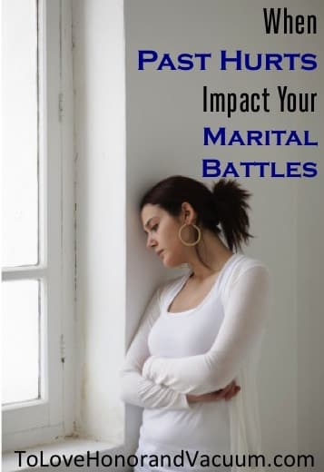 PastHurts2 - Wifey Wednesday: When Your Past Hurts Impact Your Marital Battles
