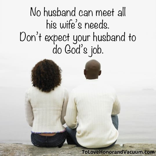 No Husband Can Meet All His Wife's Needs