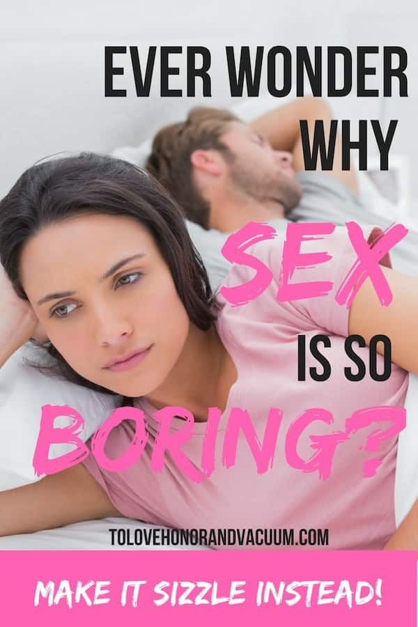 Sex is Boring - Reader Question of the Week: Sex is So BORING!