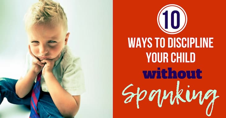 Top 10 Ways to Discipline without Spanking