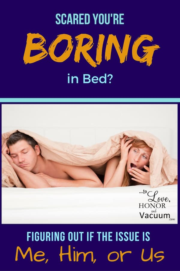 Boring in Bed 1 - Reader Question: My Husband Doesn't Think I'm Adventurous Enough in Bed