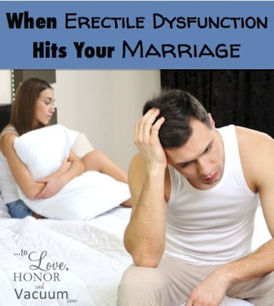When Erectile Dysfunction Hits Your Marriage