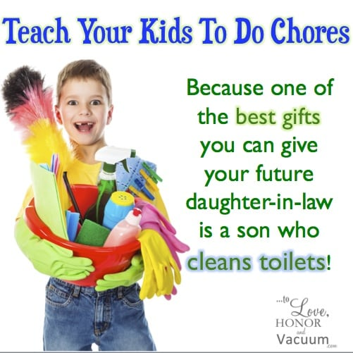 Teach Chores - Top 10 Reasons Women Feel More Like a Maid Than a Wife and a Mom