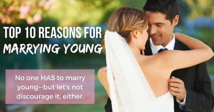 FB 10 Reasons Marrying Young - Reader Question: Should You Wait Until You Finish College for a Relationship?