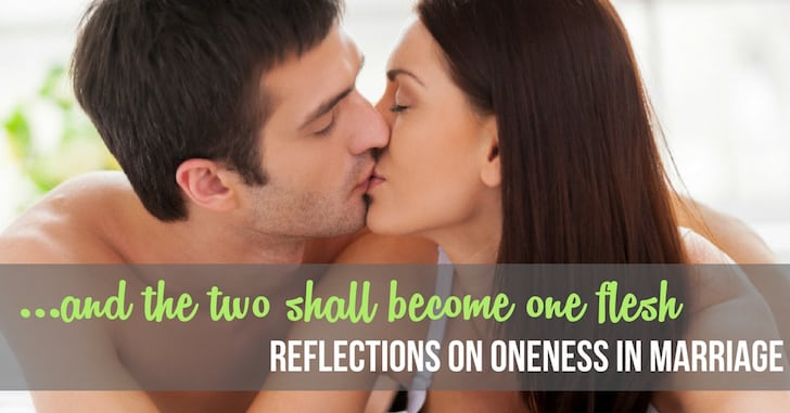 The Two Shall Become One: Embracing Oneness