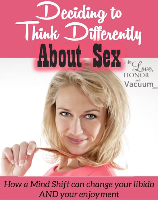 Think Differently About Sex - Deciding to Think Differently About Sex