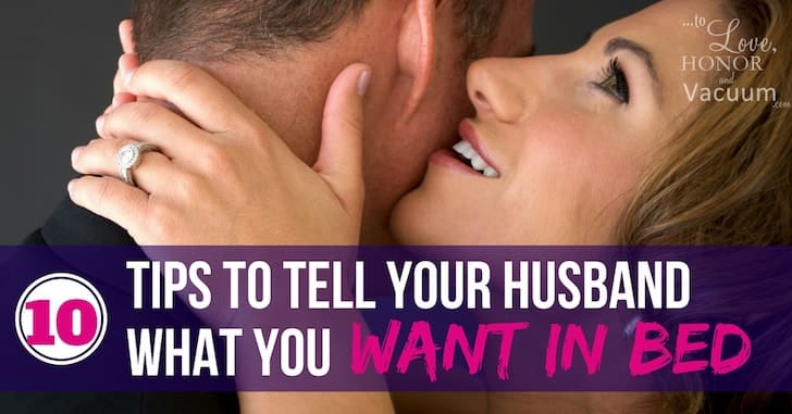 Top 10 Ways to Tell Your Husband What You Want in Bed