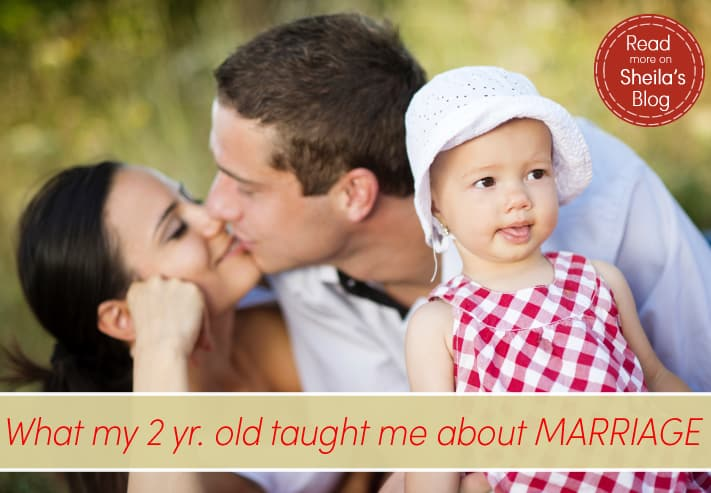 Wifey Wednesday: What My Two Year Old Taught Me About Marriage