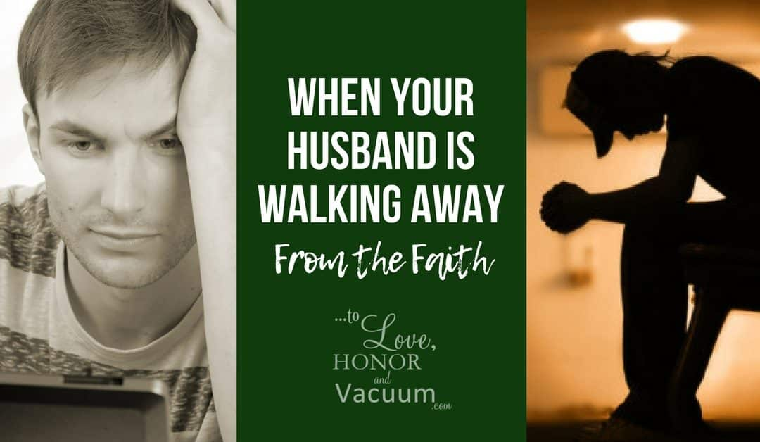 Wifey Wednesday: When Your Husband Walks Away from the Faith