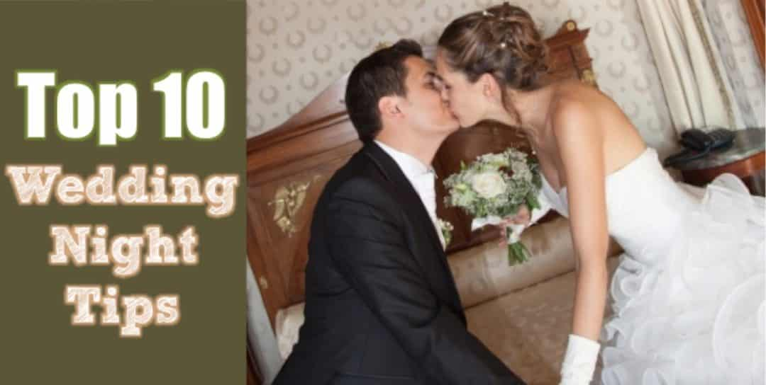 Top 10 Wedding Night Tips