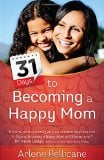 31 Days to Becoming a Happy Mom
