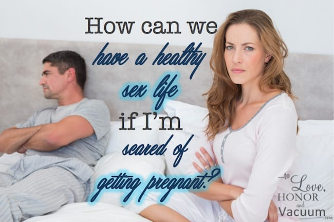 Reader Question: I'm Scared of Sex Because I Don't Want to Get Pregnant