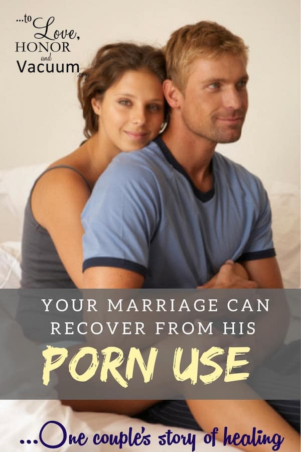 Can Your Marriage Recover from a Husband's Porn Use? One woman's story of healing and redemption--what she did, what helped, and how they're doing now. When your husband uses porn, you need to know this!