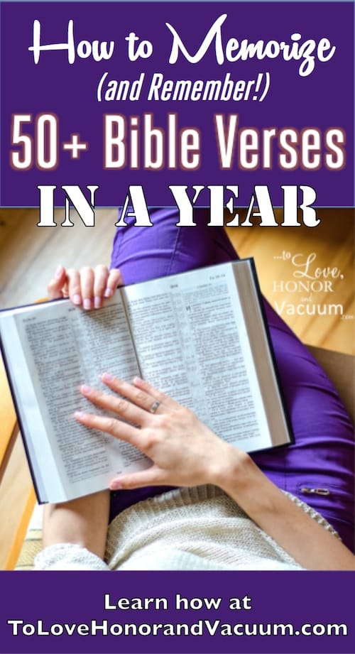 How to Memorize Bible Verses--a system that helps you learn the verse, but then prompts you to review, too!