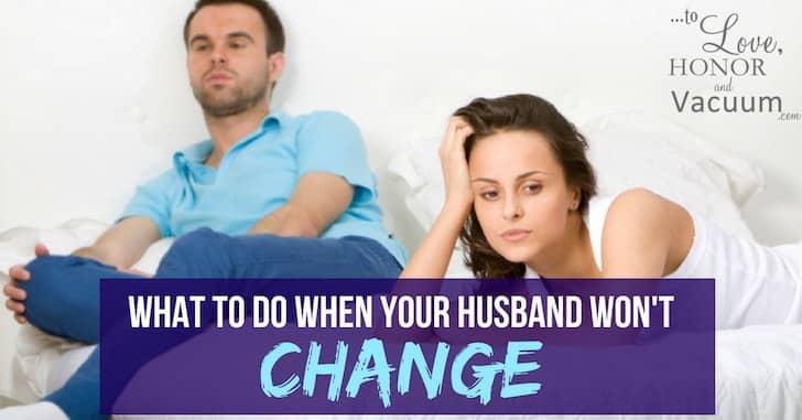 Wifey Wednesday: When Your Husband Won't Change