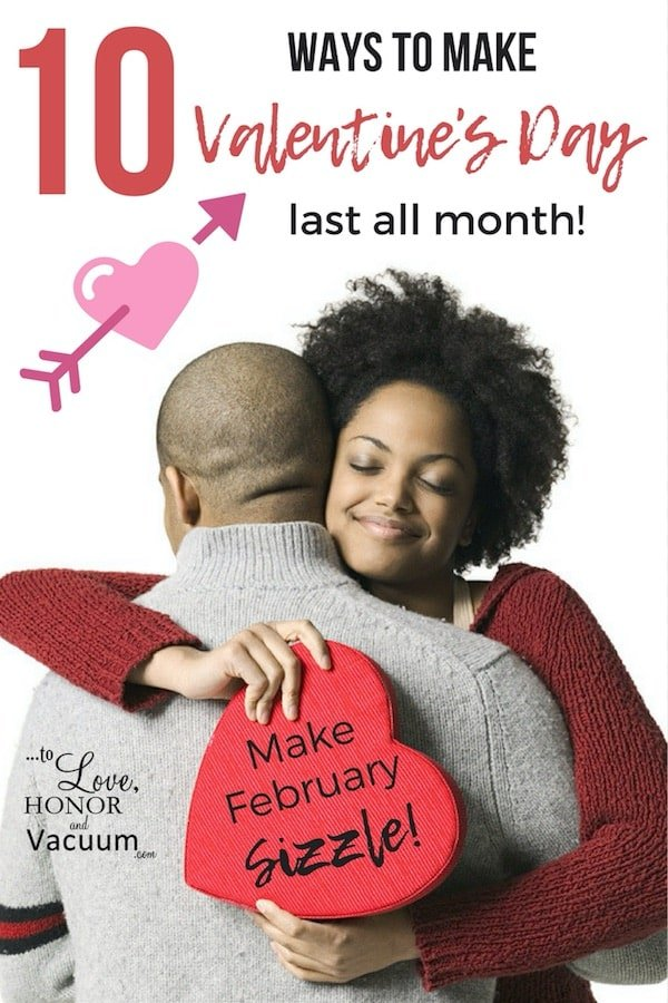 Make Valentines Day Last - Top 10 Ways to Make Valentine's Day Last All Month!