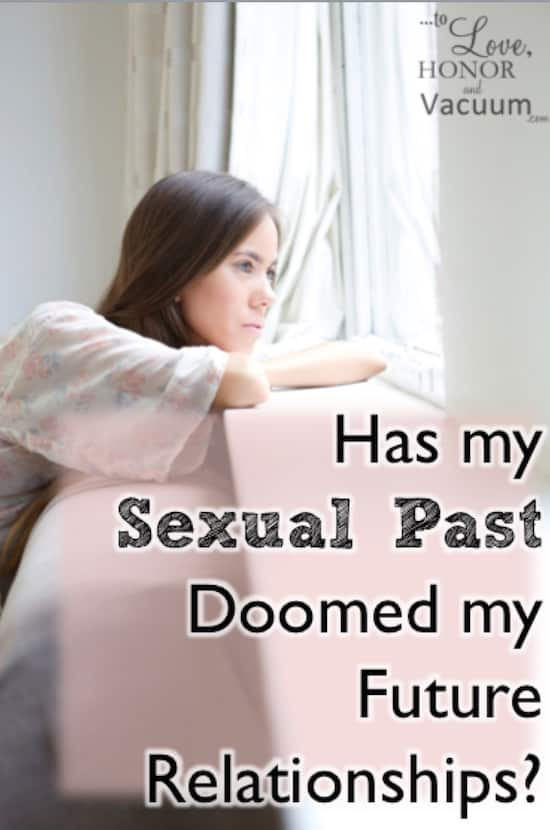 Has My Sexual Past Doomed my Future Relationships? Thoughts on healing and grace