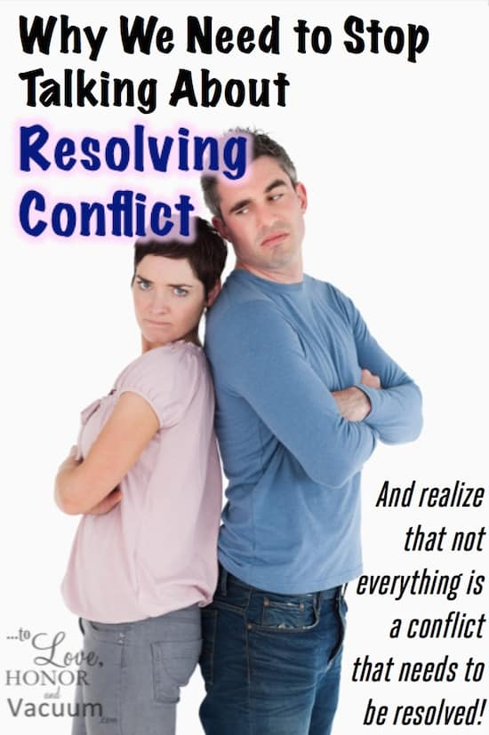 "Stop Resolving Conflict - Why I've Stopped ""Resolving Conflict""--and You Should, Too"