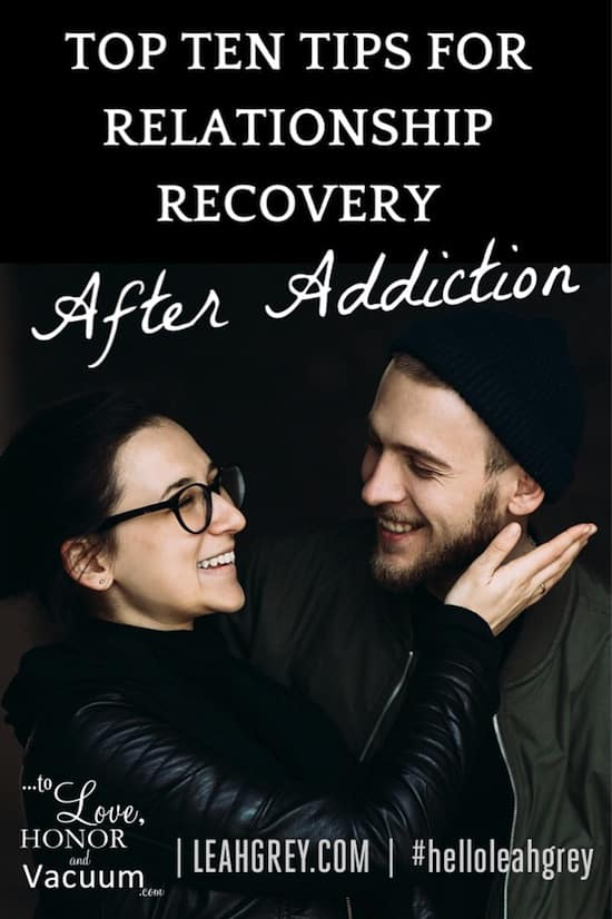 Top 10 Tips for Relationship Recovery After an Addiction