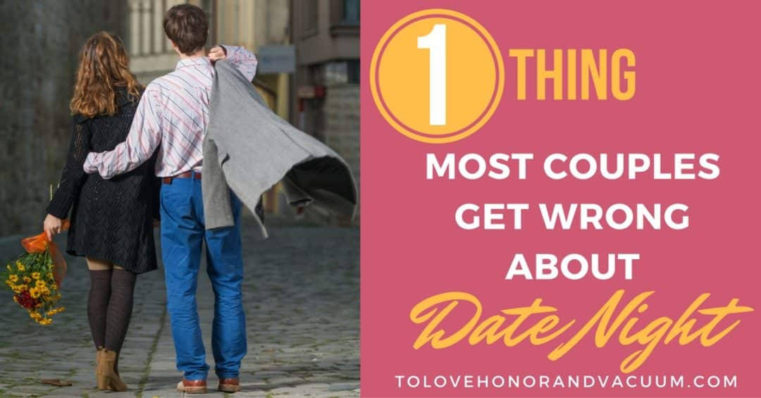 FB Couples Get Wrong About Date Night - Reader Question: How Do You Leave and Cleave If He Won't Leave?