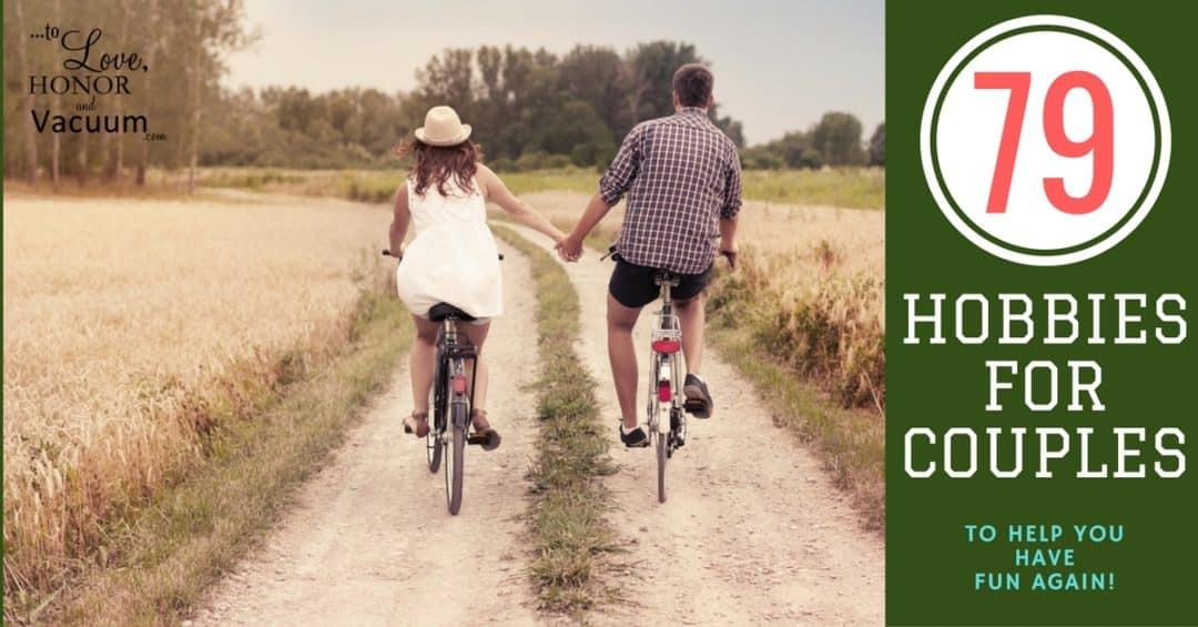 FB List of Hobbies for Couples - Avoiding Marriage Ruts: Focus on your Strengths as a Couple