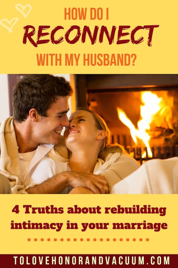 How Do I Reconnect with My Husband - Reader Question: How Do I Reconnect with My Husband?