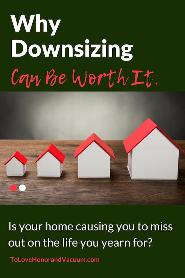 Downsizing Your Home - Why Downsizing Can Be Worth It
